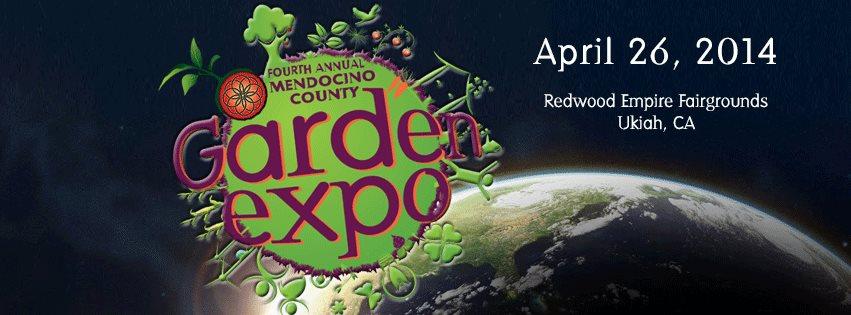 Fourth annual mendocino co garden expo a girl and a garden for Indoor gardening expo 2014